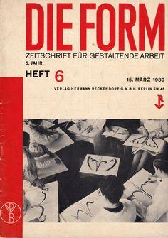 New in Room 606, a great issue of the Bauhaus / Deutscher Werkbund periodical Die Form, w/ article by Johannes Itten