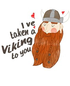 I've Taken a Viking to You by Sydney McFerron