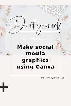 Pinterest - DIY  Make social media graphics using Canva #social, #DIY, #Pinterest,