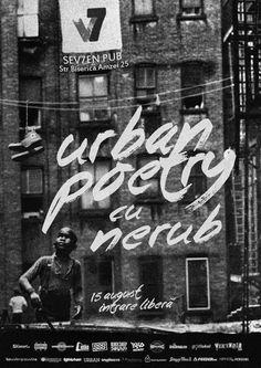 ELADIO prezinta : Hip-Hop Din Romania: URBAN POETRY #1 cu Nerub (15 august)