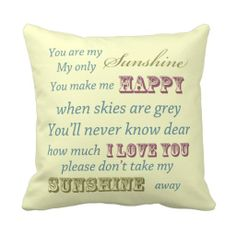 You Are My Sunshine - I love this!