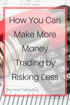 In this article learn how risking less can make more money when trading stocks and Forex Trading can be a huge psychological challenge and sound risk management can help. Money Trading, Day Trading, Learn Forex Trading, Trading Quotes, Investing In Stocks, Cryptocurrency Trading, Risk Management, Forex Trading Strategies, Make More Money