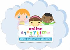 Free online storytime from Barnes and Noble. Audio and video of favorite children's books read by authors and celebrities.