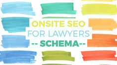 Onsite SEO for Lawyers: #Schema Best Practices