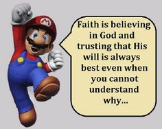 Faith Is Believing In God....