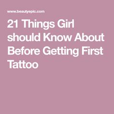 21 Things Girl should Know About Before Getting First Tattoo