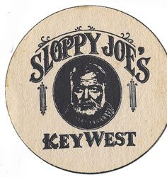Sloppy Joe's Key West . . . Hemingway