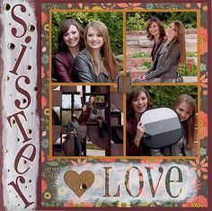 Layout: Sister Love Like the layout maybe not all the brads though Scrapbook Templates, Scrapbook Designs, Scrapbook Sketches, Scrapbook Page Layouts, Yearbook Layouts, Yearbook Theme, Yearbook Design, Birthday Scrapbook, Wedding Scrapbook