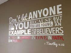 1 Timothy Quality decal by Sunrise Printhouse. They made this wall decal for the youth room at … Youth Ministry Room, Youth Group Rooms, Ministry Ideas, Church Ministry, Kids Church Rooms, Church Nursery, Children Church, Youth Room Church, Kids Church Decor