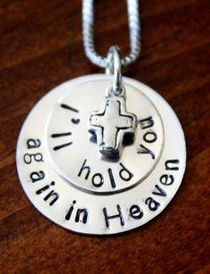 I'll hold you again in heaven