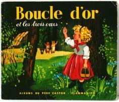 Boucle d'or et les trois ours (Père Castor), illustré par Gerda Muller Album du Père Castor www.lamerelipopette.com