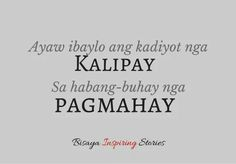 Bisaya Quotes, Quotable Quotes, Life Quotes, Tagalog Quotes Patama, Hugot Quotes, Hugot Lines, Funny Qoutes, Annex, Cebu