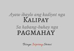 Bisaya Quotes, Quotable Quotes, Life Quotes, Tagalog Quotes Patama, Hugot Lines, Funny Qoutes, Annex, Cebu, Filipino