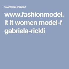 www.fashionmodel.it it women model-f gabriela-rickli