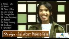 Eka Jaya   Full Album Mekelo Kelo