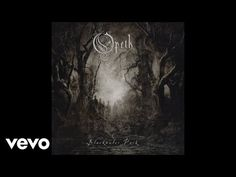 Opeth - Blackwater Park (Audio) - YouTube