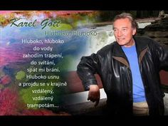 Karel Gott / Hluboko, hluboko - YouTube Gott Karel, Film, Youtube, Collection, Singing, Movie, Films, Film Stock, Film Books