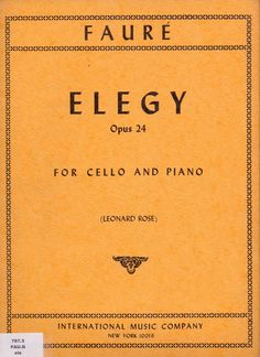 FAURÉ. Elegy, Op. 24 for cello and piano. International Music Company.