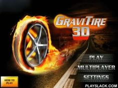 GraviTire 3D  Android Game - playslack.com , GraviTire 3D - is an incendiary concoction of passageway and races. You will direct a hoop. The game uses made  levels so you will never motion twice on the same route. As well as in all races - you should come to the complete the first. And to gain it, acceptable speed is required. It is accomplishable to gain it by rule of attraction of the wheel. There s one button, you should urgencies it at descent from a hill, when the wheel is in the air…