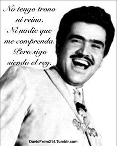 Vicente Fernandez...pero sigo siendo el reeyyyyy!!! Ayy