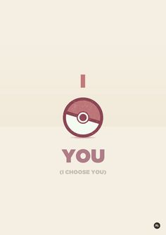 Valentine postcards for nerd guys (I choose you) XD Pokemon Go, Pikachu, Pokemon Pins, I Choose You Pokemon, Pokemon Poster, Pokemon Party, Gotta Catch Them All, Catch Em All, Geeks