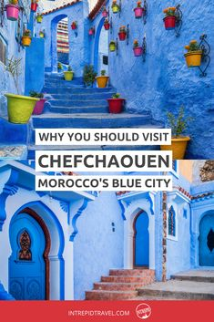 Chefchaouen is Moroc
