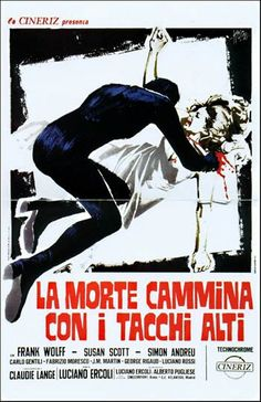 La Morte Cammina Con I Tacchi Alti (Death Walks On High Heels, 1971)