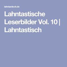 Lahntastische Leserbilder Vol. 10   Lahntastisch