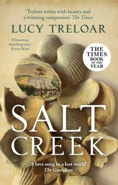"""Read """"Salt Creek"""" by Lucy Treloar available from Rakuten Kobo. **'Salt Creek is a raw and convincing addition to the canon. Treloar writes with beauty and a winning compassion. Kirsty Wark, Historical Fiction, The Guardian, Love Songs, Good Books, Free Apps, This Book, Novels, Salt"""