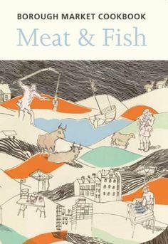 The Borough Market Cookbook: Meat and Fish by Sarah Freeman and Sarah Leahey Benjamin et al., http://www.amazon.co.uk/dp/1904104924/ref=cm_sw_r_pi_dp_PQ2Jtb00QMMB4