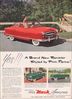 """Yes!! A Brand New Rambler Styled by Pinin Farina!"": 1953 Nash Rambler Airflyte Convertible. The Rambler sports its first complete restyling since its introduction in 1950. [pr]"
