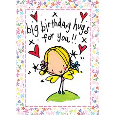 Big Birthday Hugs for you! - Juicy Lucy Designs