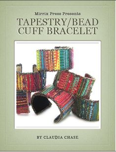 Free handwoven tapestry and bead cuff pattern pdf