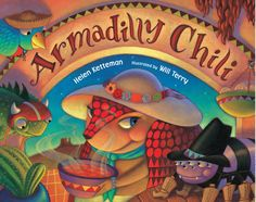 Armadilly Chili - Kindle edition by Helen Ketteman, Will Terry. Children Kindle eBooks @ Amazon.com.