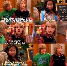 That's so Raven + the Suite life of Zack and Cody + Hannah Montana = favorite childhood cross over Disney Memes, Disney Quotes, Disney And Dreamworks, Disney Pixar, Zack Et Cody, Old Disney Shows, Sprouse Bros, Old Disney Channel, Phineas Y Ferb
