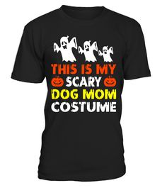 This is My Scary Dog Mom Costume Halloween shirt  Funny skull lover T-shirt, Best skull lover T-shirt