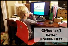 My Gifted Kid Isn't Better Than Your Kid