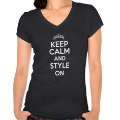 """Keep Calm and Style On"" Black T-Shirt #cosmetology #beauty #hairstylist"