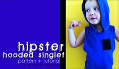 Hooded Hipster Singlet Pattern and Tutorial