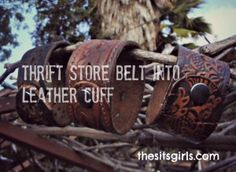 Cool Leather Cuff Bracelets made from Recycled Belts : DIY Leather Bracelet | How to Make a Bracelet