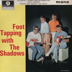 Foot Tapping with The Shadows extended play. Hank Marvin, Bongos, Sir Cliff Richard, Shadow Photos, Mark Knopfler, Recorder Music, British Invasion, Its A Wonderful Life, Extended Play