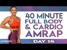 40 Minute Full Body & Cardio AMRAP Workout | TRANSCEND - Day 14 - YouTube Cardio, Amrap Workout, Glute Activation Exercises, Arm Workouts At Home, Strength Training Program, Hiit Program, Planet Fitness Workout, Full Body, Total Body