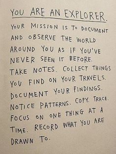 You are an explorer