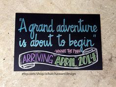 Sweet Winnie The Pooh quote for baby announcing first baby! Custom HandPainted 10x15 CHALKBOARD Grand by WhatchawantDesign