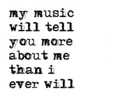 Best Music quotes and sayings collection. Read and share these famous Music quotes images with your friends. Explore and Get ideas about Music quote on Pic Movies Quotes, Motivacional Quotes, True Quotes, Best Quotes, Funny Quotes, Tattoo Quotes, Qoutes, Famous Quotes, My Life Quotes