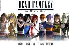 I love Dead Fantasy!