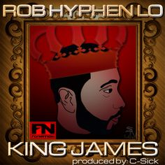 Rob Hyphen Lo | King James (single cover)