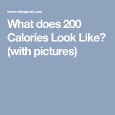 What does 200 Calories Look Like? (with pictures)