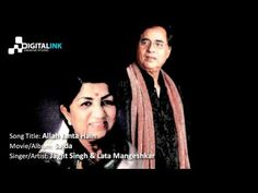 Allah Janta Hain - [Jagjit Singh & Lata Mangeshkar]