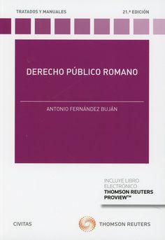 Derecho público romano / Antonio Fernández de Buján. 21ª ed. Civitas-Thomson Reuters, 2018